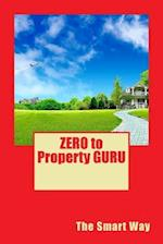 Zero to Property Guru af Ro Co
