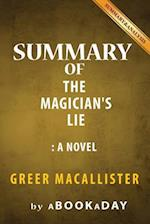 Summary of the Magician?s Lie