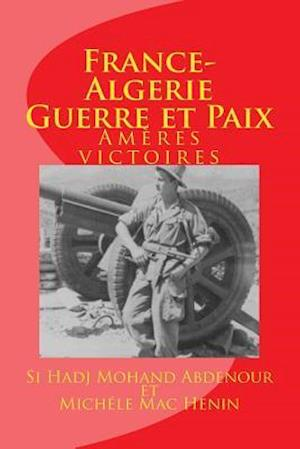 Bog, paperback France-Algerie af Mac-Henin Michele, Si Hadj Mohand Abdenour