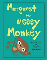Margaret the Messy Monkey
