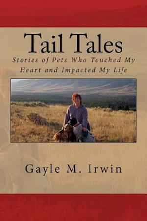 Bog, paperback Tail Tales af Gayle M. Irwin