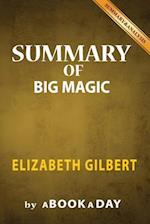 Summary of Big Magic
