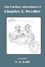 The Further Adventures of Charles T. Woolley