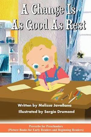 Bog, paperback A Change Is as Good as Rest af Melissa Javellana