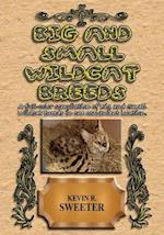 Big and Small Wildcat Breeds