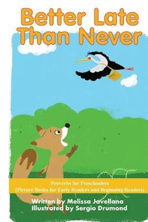 Bog, paperback Better Late Than Never af Melissa Javellana