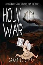 Holy War (the Battle for Souls) af Grant Leishman