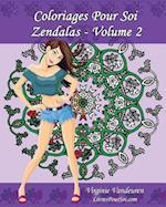 Coloriages Pour Soi - Zendalas - Volume 2