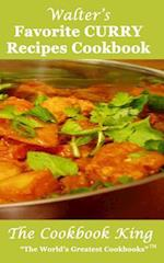 Walter's Favorite Curry Recipes Cookbook