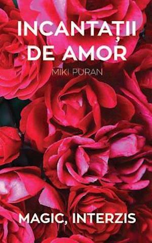 Bog, paperback Incantatii de Amor. Magic, Interzis af Miki Puran