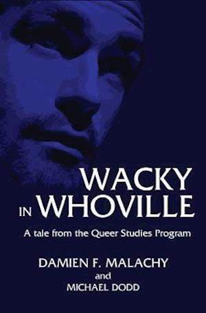 Bog, paperback Wacky in Whoville af Michael Dodd, Damien F. Malachy