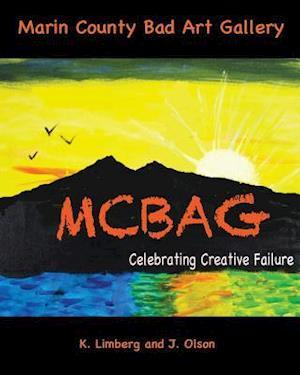 Bog, paperback Marin County Bad Art Gallery af Kathleen Limberg