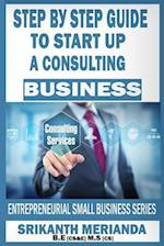 Step by Step Guide to Startup a Consulting Business