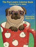 The Pug Lovers Coloring Book af Mindful Coloring Books