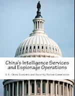 China's Intelligence Services and Espionage Operations