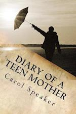 Diary of a Teen Mother