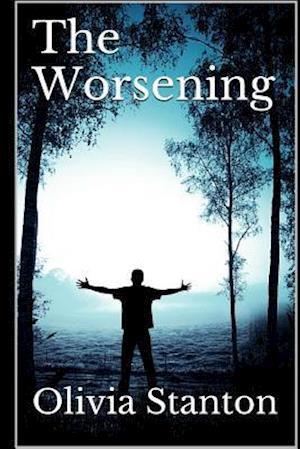 Bog, paperback The Worsening af Olivia Stanton