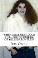 When Girls Next Door Kill