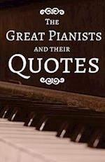 The Greatest Pianists and Their Quotes