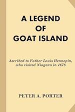 A Legend of Goat Island af Peter A. Porter