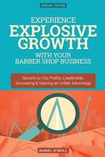 Experience Explosive Growth with Your Barber Shop Business
