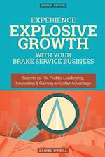 Experience Explosive Growth with Your Brake Service Business
