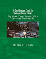 20 Easy Christmas Carols for Beginners Piccolo - Book 2