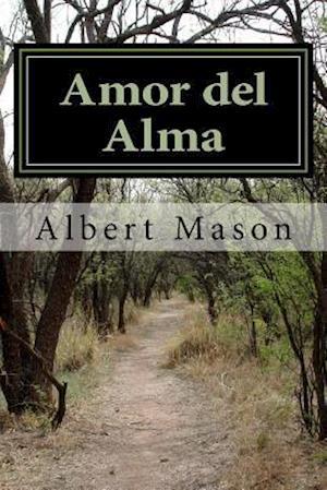 Bog, paperback Amor del Alma af Dr Albert Mason