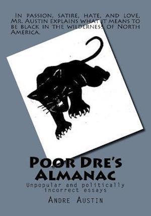 Bog, paperback Poor Dre's Almanac af Andre Austin