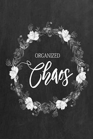 Bog, paperback Chalkboard Journal - Organized Chaos (Grey) af Marissa Kent