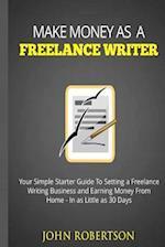 Make Money as a Freelance Writer