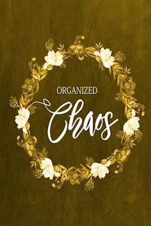 Bog, paperback Chalkboard Journal - Organized Chaos (Yellow) af Marissa Kent