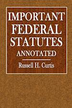 Important Federal Statutes