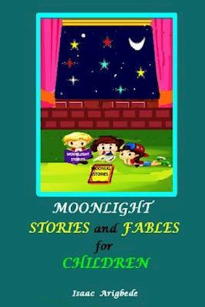 Bog, paperback Moonlight Stories and Fables for Children af MR Isaac Olatokunbo Arigbede
