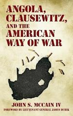 Angola, Clausewitz, and the American Way of War