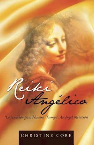 Bog, paperback Reiki Angelico af Christine Core