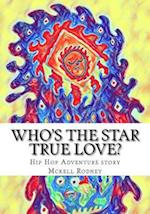 Who's the Star True Love?