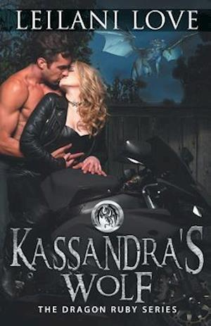 Bog, paperback Kassandra's Wolf af Leilani Love