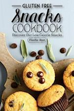 Gluten Free Snacks Cookbook - Discover Our Low Calorie Snacks