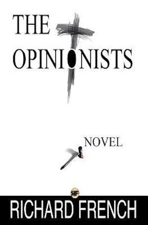 Bog, paperback The Opinionists af Richard French