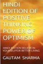 Hindi Edition of Positive Thinking, Power Ofoptimism