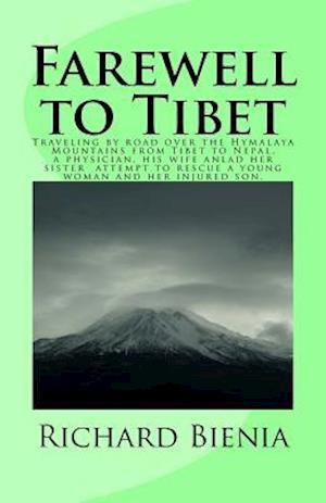 Bog, paperback Farewell to Tibet af Richard Bienia