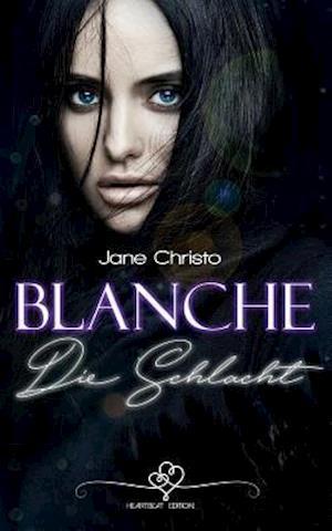 Bog, paperback Blanche - Die Schlacht af Jane Christo