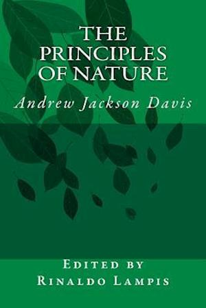 Bog, paperback The Principles of Nature af Edited by Rinaldo Lampis