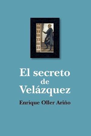 Bog, paperback El Secreto de Velazquez af Enrique Oller Arino