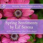 Spring Sentiments by Lil' Serena