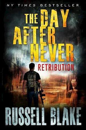 Bog, paperback The Day After Never - Retribution af Russell Blake