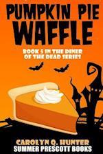 Pumpkin Pie Waffle af Carolyn Q. Hunter