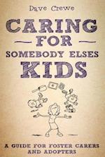 Caring for Somebody Else's Kids