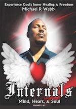 Internals Mind, Heart, & Soul Volumes 1 & 2